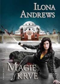 Ilona Andrews: Magie krve