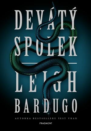 Leigh Bardugo: Devátý spolek