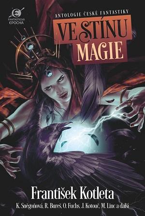 Boris Hokr a Leoš Kyša (eds.): Ve stínu magie