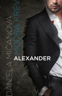 Micanova_Modra-krev_Alexander