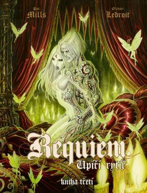 Pat Mills, Olivier Ledroit: Requiem – Upíří rytíř 3