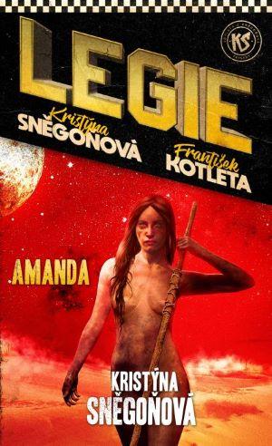 Kristýna Sněgoňová: Amanda (Legie 2)