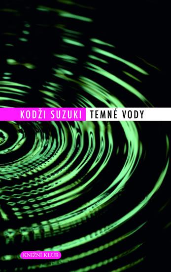 Temné vody Kodži Suzukiho nezapomínají