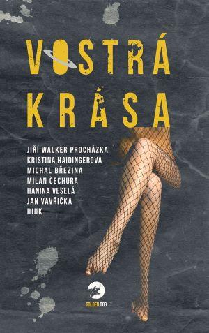 Jan Vavřička (ed.): Vostrá krása
