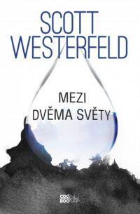 Westerfeld_Mezi-dvema-svety