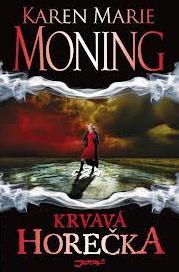 Karen Marie Moning: Krvavá horečka
